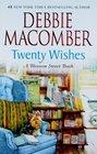 Twenty Wishes (Blossom Street, Bk 5)