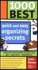 1000 Best Quick and Easy Organizing Secrets (1000 Best)
