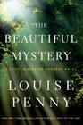 The Beautiful Mystery (Chief Inspector Gamache, Bk 8) (Large Print)