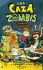 Los cazazombis 2 Zombis por tu tubo