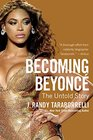 Becoming Beyonc The Untold Story