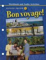 Bon voyage  Level 3 Workbook and Audio Activities Student Edition