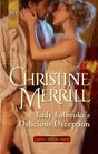 Lady Folbroke's Delicious Deception (Ladies in Disgrace, Bk 1) (Harlequin Historical, No 1081)
