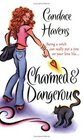 Charmed & Dangerous (Bronwyn the Witch, Bk 1)