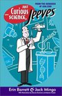 Just Curious About Science Jeeves