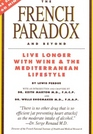 French Paradox and Beyond Live Longer with Wine and the Mediterranean Lifestyle