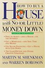 How to Buy a House with No  Money Down 3rd Edition