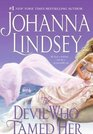 The Devil Who Tamed Her (Reid Family, Bk 2)