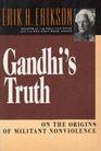Gandhis Truth On the Origins of Militant