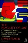 The Fragility of Law Constitutional Patriotism and the Jews of Belgium 19401945