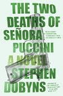 The Two Deaths of Senora Puccini A Novel