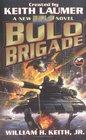Bolo Brigade (Bolos,Bk 7)