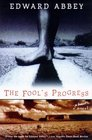 The Fool's Progress An Honest Novel