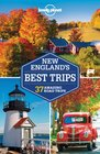Lonely Planet New England's Best Trips (Regional Guide)