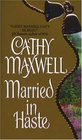 Married In Haste (Marriage, Bk 1)