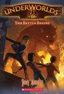 The Battle Begins  (Underworlds, Bk 1)