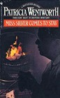 Miss Silver Comes to Stay (Miss Silver, Bk 16)