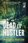 Dead Lil' Hustler A Loon Lake Mystery