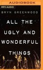 All The Ugly And Wonderful Things (MP3 Audio)