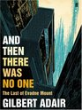 And Then There Was No One (Evadne Mount, Bk 3)