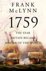 1759 : The Year Britain Became Master of the World