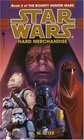 Hard Merchandise (Star Wars: The Bounty Hunter Wars, Bk 3)