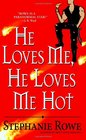 He Loves Me, He Loves Me Hot (Immortally Sexy, Bk 3)