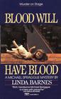 Blood Will Have Blood (Michael Spraggue, Bk 1)