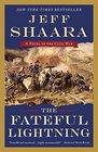 The Fateful Lightning A Novel of the Civil War