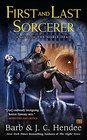 First and Last Sorcerer A Novel of the Noble Dead