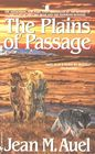 The Plains of Passage (Earth's Children, Bk 4)