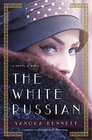 The White Russian A Novel of Paris