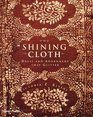 The Shining Cloth: Dress and Adornment That Glitters