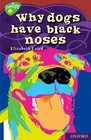 Oxford Reading Tree Stage 15 TreeTops Myths and Legends Why Dogs Have Black Noses