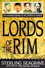 Lords of the Rim The Invisible Empire of the Overseas Chinese
