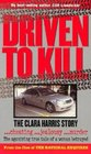 Driven to Kill: The Clara Harris Story