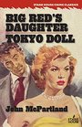 Big Red's Daughter / Tokyo Doll