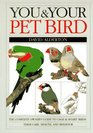 You and Your Pet Bird