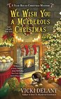 We Wish You a Murderous Christmas (Year-Round Christmas, Bk 2)