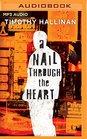 Nail Through the Heart, A (A Poke Rafferty Thriller)