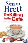 The Killing in The Cafe A Fethering Mystery