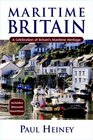Maritime Britain A Celebration of Britain's Maritime Heritage