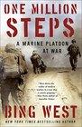 One Million Steps A Marine Platoon at War
