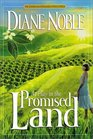 At Play in the Promised Land (California Chronicles, Bk 3)