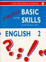 Practice in the Basic Skills Book 2