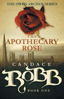 The Apothecary Rose The Owen Archer Series - Book One