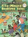 Thornton Burgess Five-Minute Bedtime Tales From Old Mother West Wind's Library