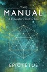 The Manual A Philosopher's Guide to Life