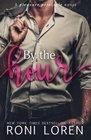 By the Hour A Pleasure Principle Novel