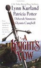 A Knight's Vow: The Traveller / The Minstrel / The Bachelor Knight / The Siege